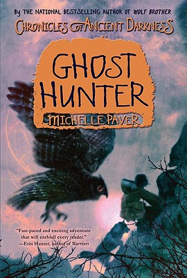 Ghost Hunter By Paver, Michelle