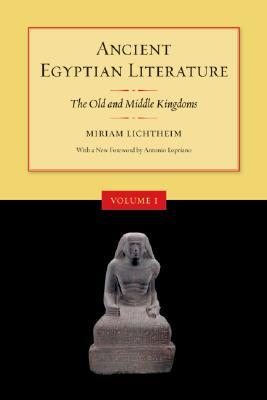 Ancient Egyptian Literature By Lichtheim, Miriam